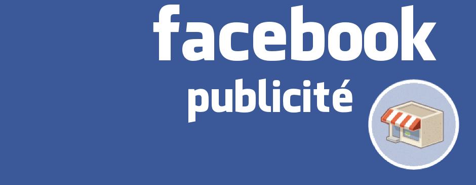 Comment faire des publicités sur Facebook ?